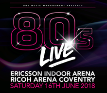 80s Live, Ricoh Arena, Coventry