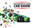 Buy now for Performance & Tuning Car Show
